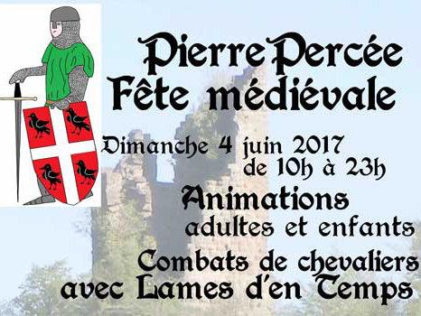 le 4 juin 2017, c'est la fête médiévale à Pierre Percée !